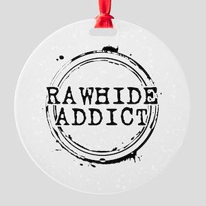 Rawhide Addict Round Ornament