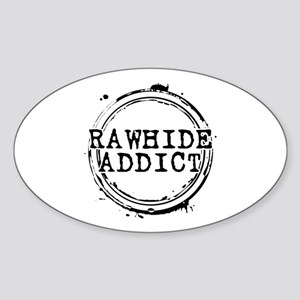 Rawhide Addict Oval Sticker