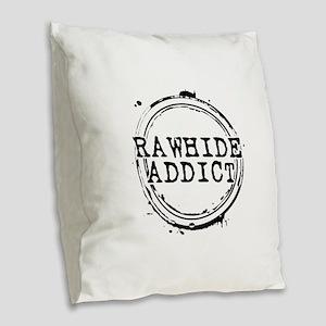 Rawhide Addict Burlap Throw Pillow