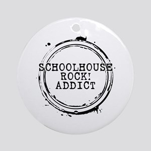 Schoolhouse Rock! Addict Round Ornament