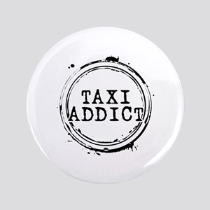 "Taxi Addict 3.5"" Button"