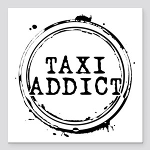 """Taxi Addict Square Car Magnet 3"""" x 3"""""""