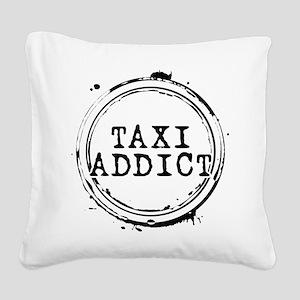 Taxi Addict Square Canvas Pillow