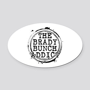The Brady Bunch Addict Oval Car Magnet