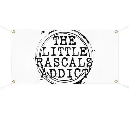 The Little Rascals Addict Banner