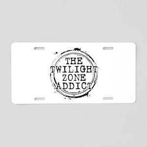 The Twilight Zone Addict Aluminum License Plate