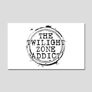The Twilight Zone Addict Car Magnet 20 x 12