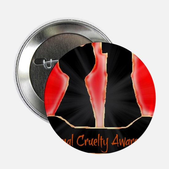"Animal Cruelty Awareness 2.25"" Button"