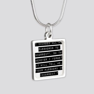 I Changed All My Passwords Necklaces