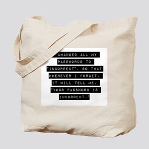 I Changed All My Passwords Tote Bag