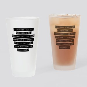 I Changed All My Passwords Drinking Glass