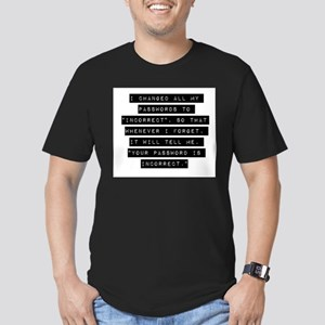 I Changed All My Passwords T-Shirt