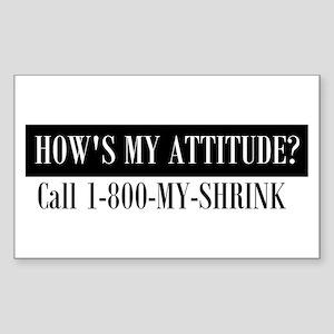 How's My Attitude Rectangle Sticker