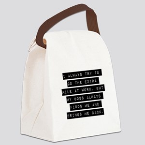 I Always Try To Go Canvas Lunch Bag