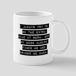 I Always Try To Go Mugs