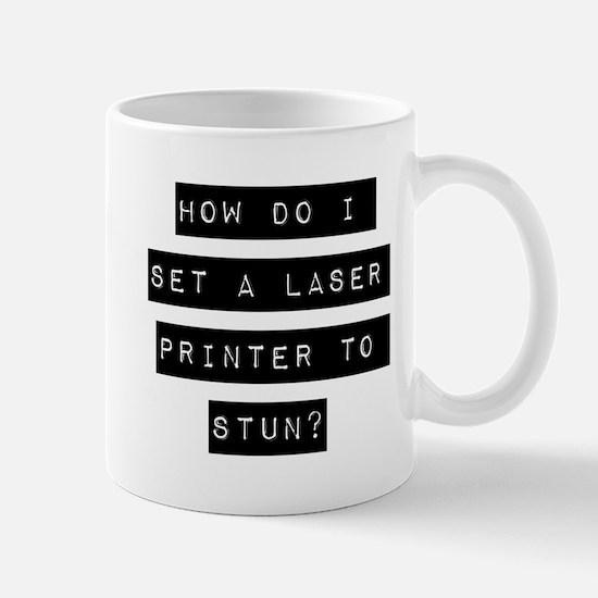 How Do I Set A Laser Printer To Stun Mugs