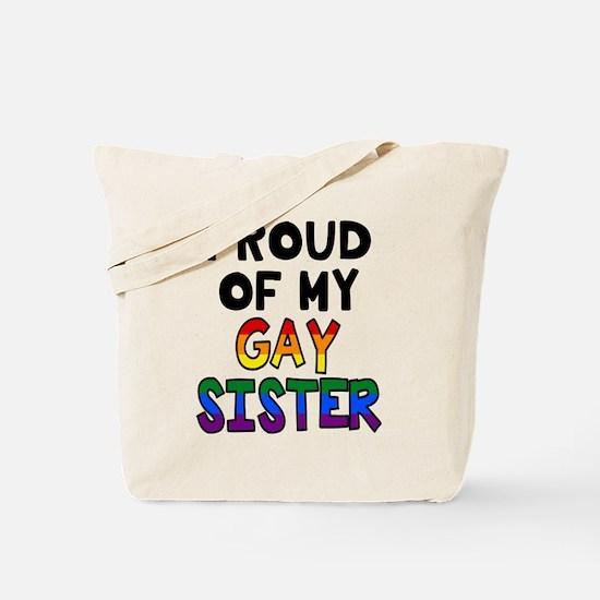 Gay Sister Tote Bag