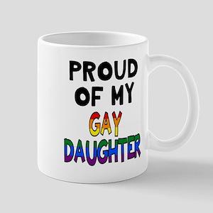 Proud of Gay Daughter Mugs