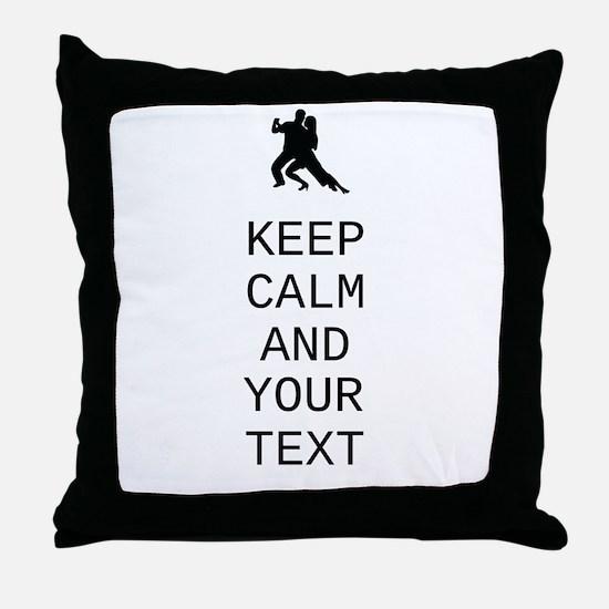 Keep Calm Dance Couple - Customize Throw Pillow