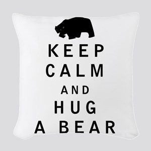 Keep Calm and Hug a Bear Woven Throw Pillow