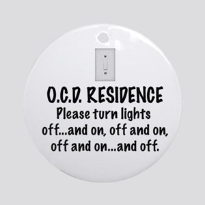 O.C.D. Residence light switch Ornament (Round)