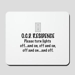 O.C.D. Residence light switch Mousepad