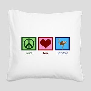 Peace Love Ostriches Square Canvas Pillow