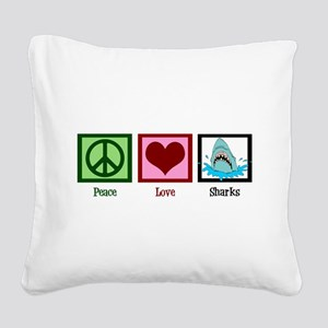 Peace Love Sharks Square Canvas Pillow