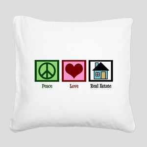 Peace Love Real Estate Square Canvas Pillow