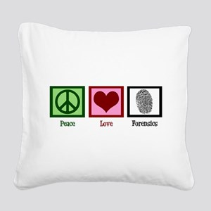 Peace Love Forensics Square Canvas Pillow