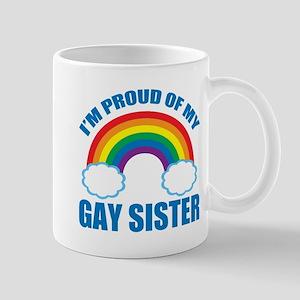 My Gay Sister Mug