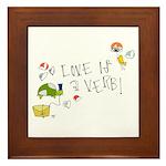 Love is a Verb Framed Tile