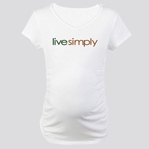 Live Simply Maternity T-Shirt