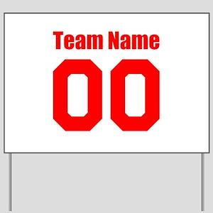Team Yard Sign