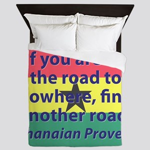 If You Are On The Road To Nowhere Queen Duvet