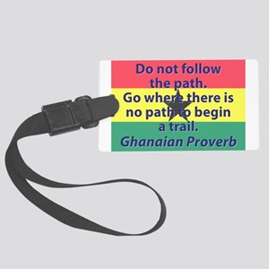Do Not Follow The Path Luggage Tag