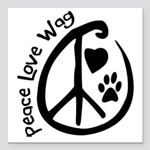 "Peace Love Wag Square Car Magnet 3"" x 3"""