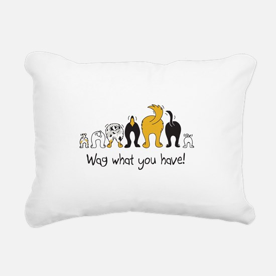 Wag What You Have Rectangular Canvas Pillow