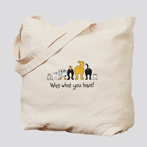 Wag What You Have Tote Bag
