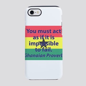 You Must Act iPhone 7 Tough Case