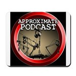 Approximate Podcast Logo Mousepad