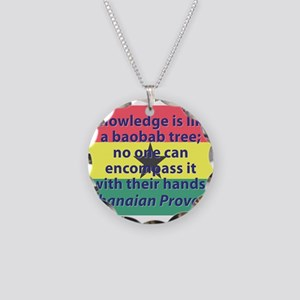 Knowledge Is Like A Baobab Tree Necklace