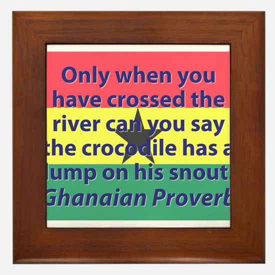 Only When You Have Crossed The River Framed Tile