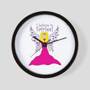 I Believe To Fairies! Wall Clock