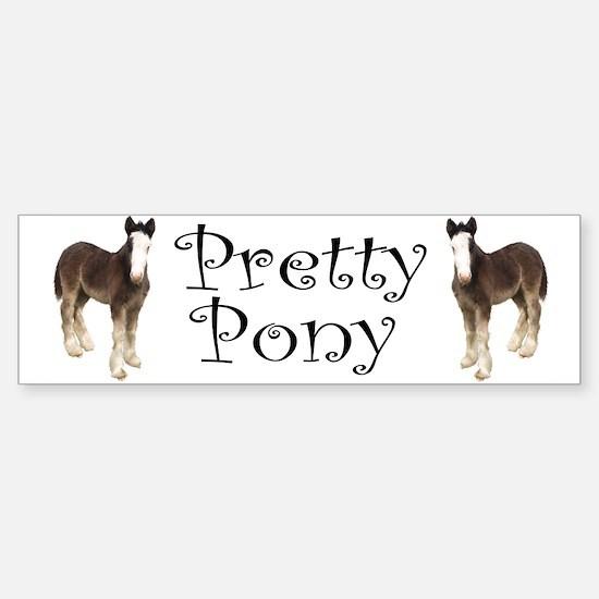 Pretty Pony Bumper Bumper Bumper Sticker