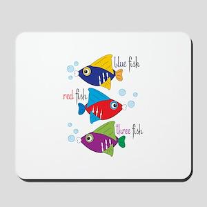 Blue Fish,Red Fish &Three Fish Mousepad