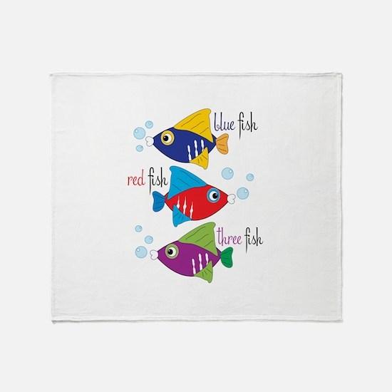 Blue Fish,Red Fish &Three Fish Throw Blanket