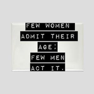 Few Women Admit Their Age Magnets