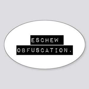 Eschew Obfuscation Sticker