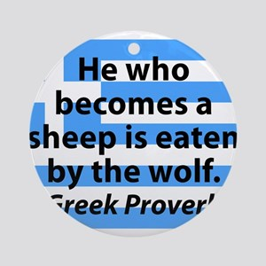 He Who Becomes A Sheep Round Ornament
